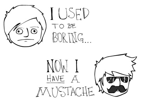 Now-I-Have-A-Mustache